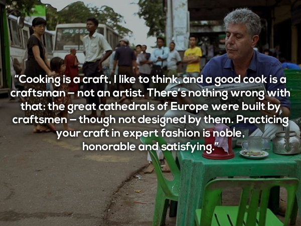 chef-anthony-bourdain-is-a-man-with-a-wealth-of-great-words-photos-27_orig.jpg