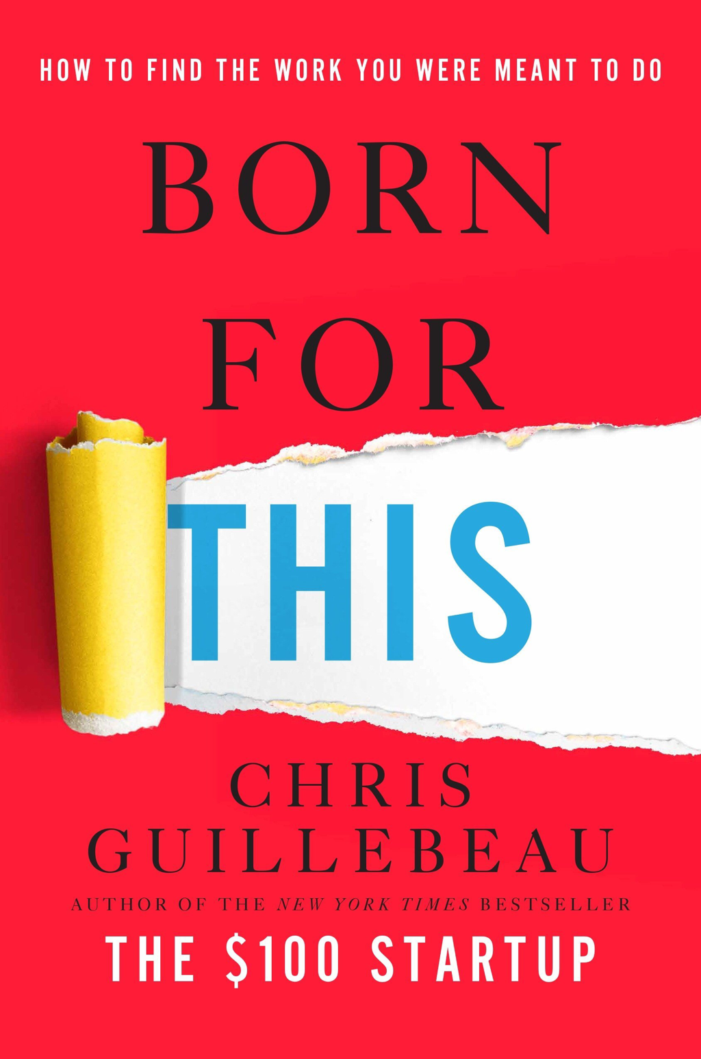 Cover of Born For This by Chris Guillebeau