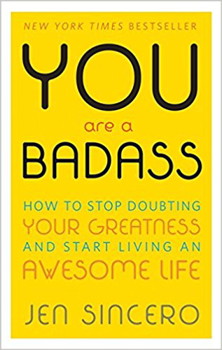 Cover of You Are A Badass by Jen Sincero