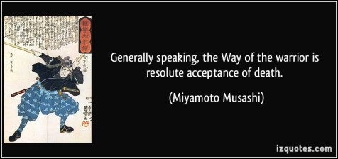 A quote from Miyamoto Musashi, reading