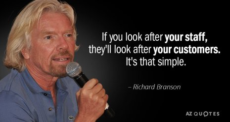 """Quote picture of Richard Branson saying """"If you look after your staff, they'll look after your customers. It's that simple."""""""