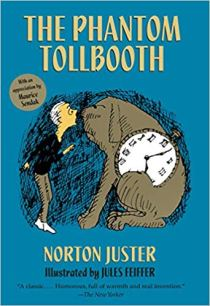 Cover of The Phantom Tollbooth by Norton Juster, showing a blue background with an ink drawing of a young boy talking to a giant dog with a clock in the middle of his body