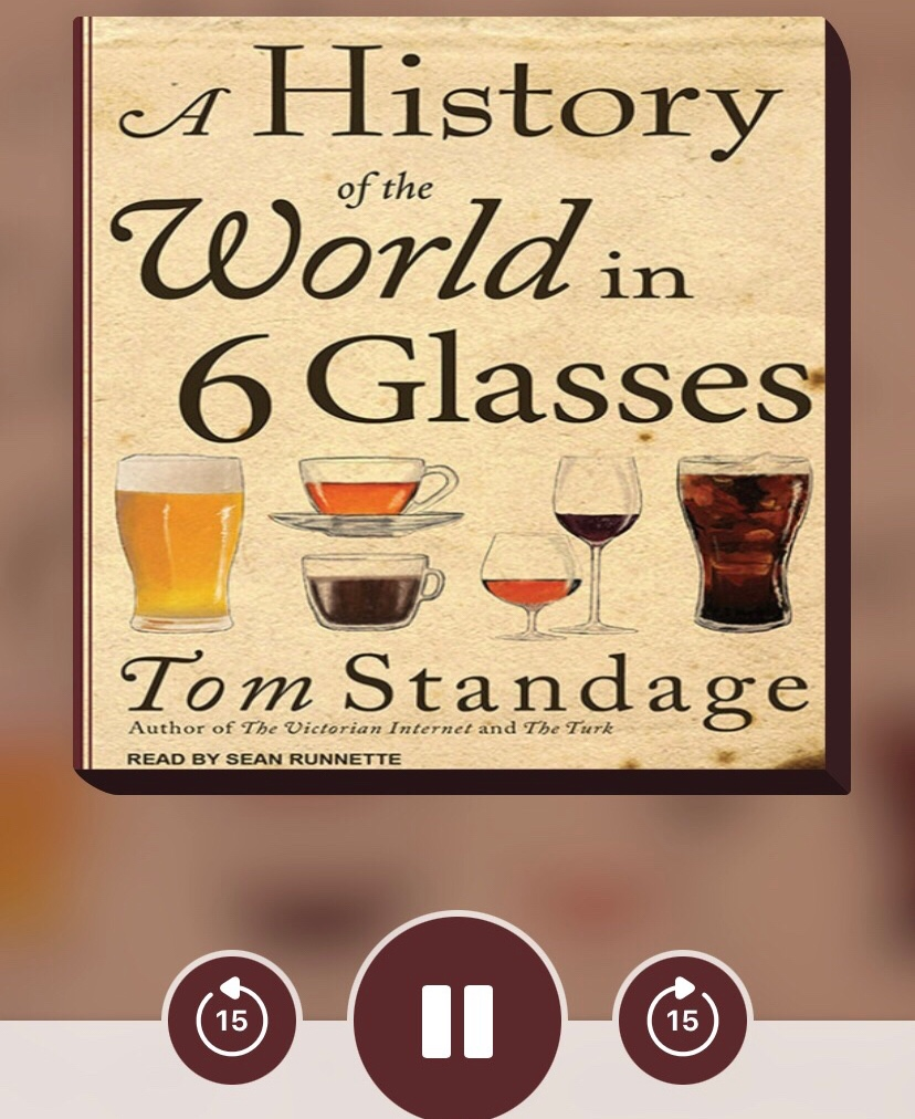 """The cover of the audiobook version of Tom Standage's """"A History of the World in 6 Glasses"""""""