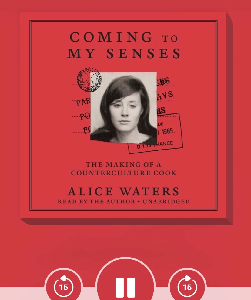 """The cover of the audiobook version of Alice Water's """"Coming to My Senses: The Making of a Counterculture Cook"""""""