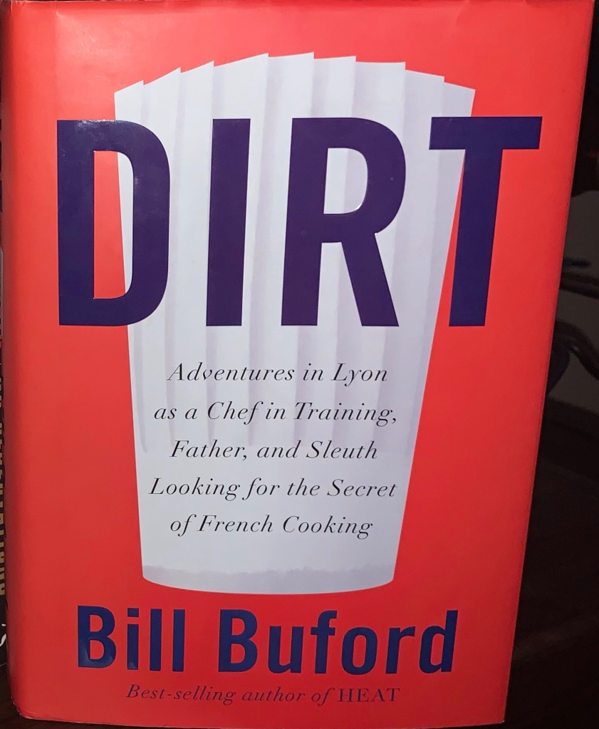 """The cover of Bill Buford's book """"Dirt."""""""