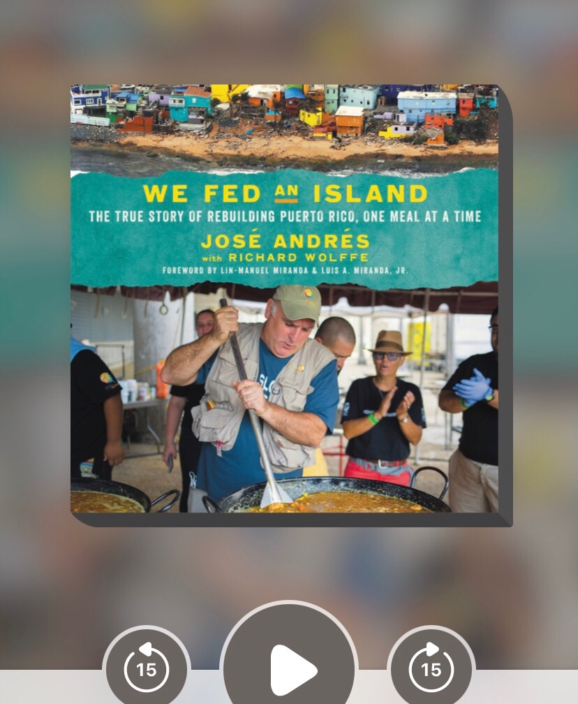 """The cover of the audiobook version of Jose Andres' book """"We Fed an Island: The True Story of Rebuilding Puerto rico, One Meal at a Time"""""""